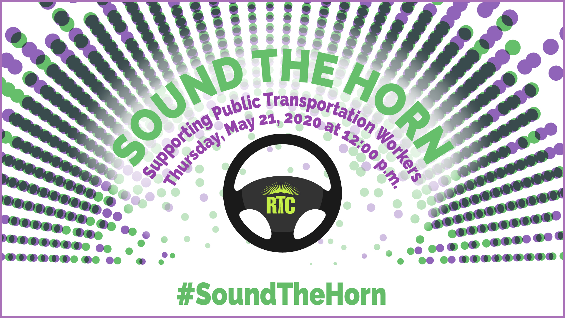 #SoundTheHorn success prompts RTC to get loud and proud again