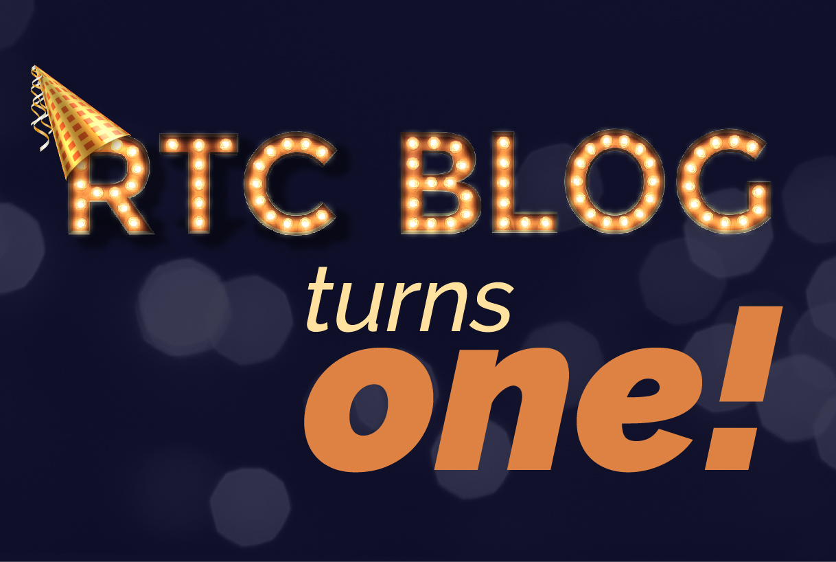 RTC Blog Turns 1!