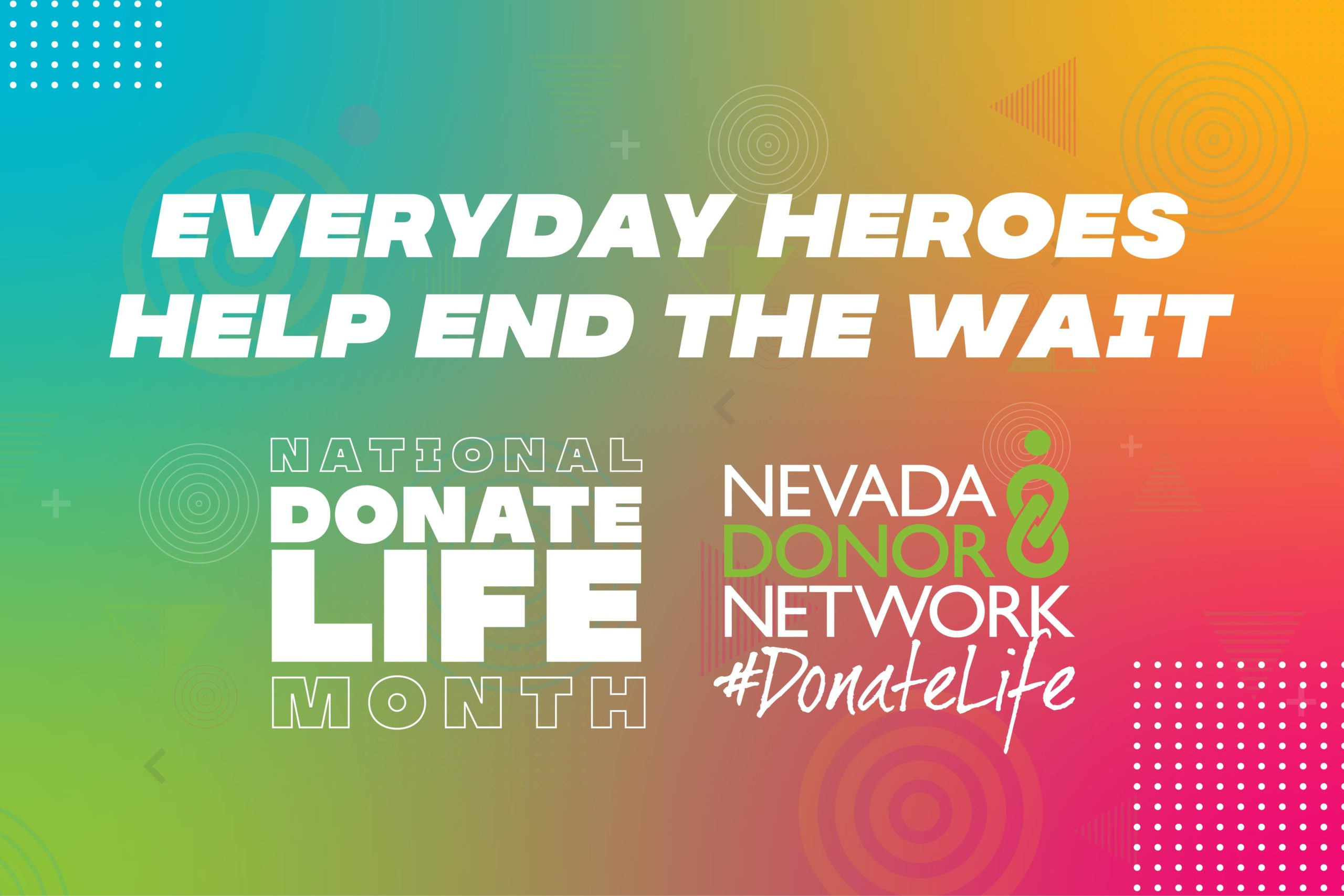 National Donate Life Month: Help END THE WAIT for Nevadans waiting for a second chance at life
