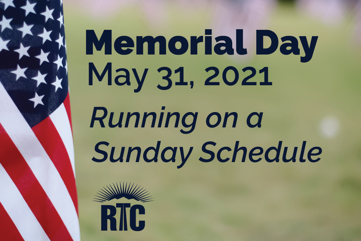 RTC Urges Commuters to Plan Ahead for Heavy Traffic and Holiday Transit Schedule Memorial Day Weekend